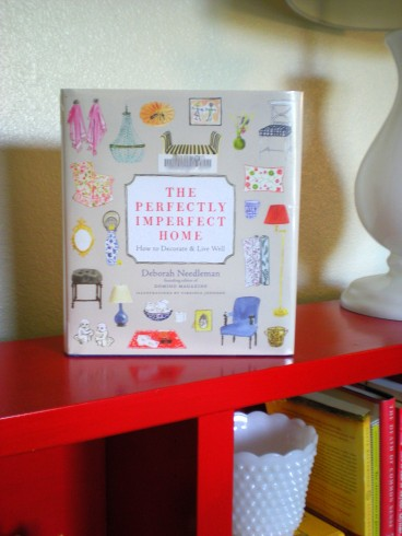 "Deborah Needleman's ""Perfectly Imperfect Home"" book"